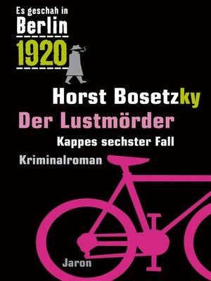cover image of Der Lustmörder