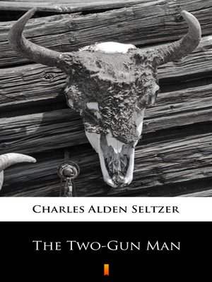 cover image of The Two-Gun Man