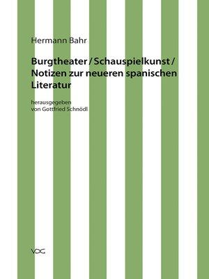 cover image of Burgtheater/ Schauspielkunst/ Notizen zur neueren spanischen Literatur
