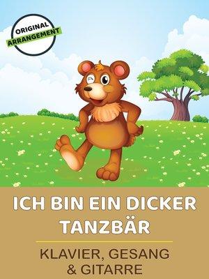 cover image of Ich bin ein dicker Tanzbär