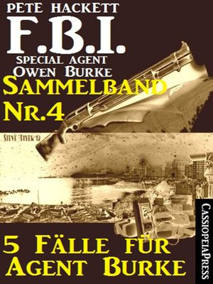 cover image of 5 Fälle für Agent Burke--Sammelband Nr. 4 (FBI Special Agent)