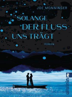 cover image of Solange der Fluss uns trägt