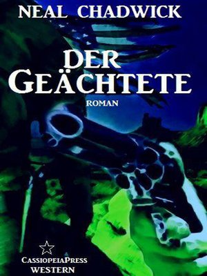cover image of Der Geächtete (Neal Chadwick Western-Edition)