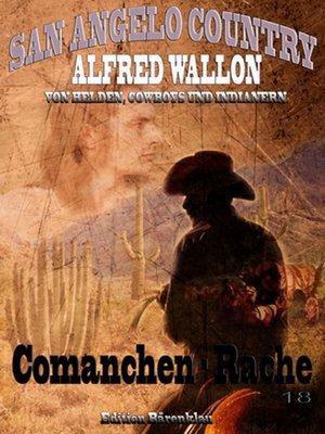 cover image of Comanchen-Rache (San Angelo Country 18)