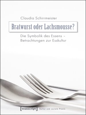 cover image of Bratwurst oder Lachsmousse?