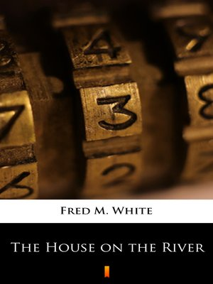 cover image of The House on the River