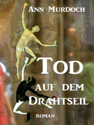 cover image of Tod auf dem Drahtseil
