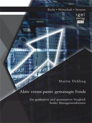 cover image of Aktiv versus passiv gemanagte Fonds