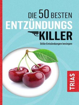 cover image of Die 50 besten Entzündungs-Killer