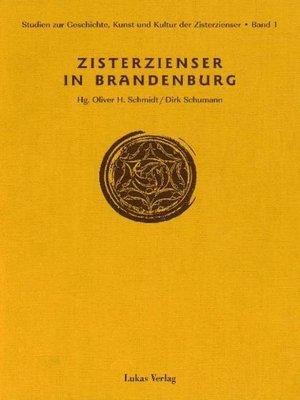 cover image of Studien zur Geschichte, Kunst und Kultur der Zisterzienser / Zisterzienser in Brandenburg