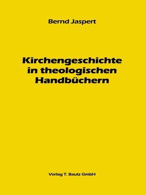 cover image of Kirchengeschichte in theologischen Handbüchern