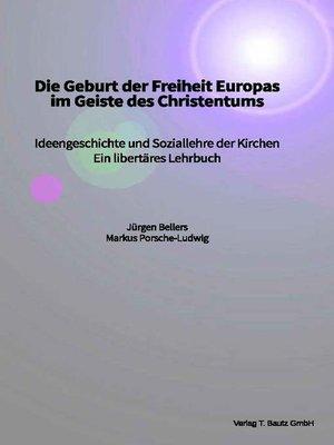 cover image of Die Geburt der Freiheit Europas im Geiste des Christentums