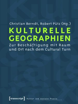 cover image of Kulturelle Geographien