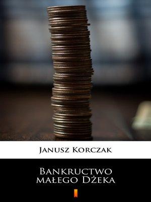 cover image of Bankructwo małego Dżeka