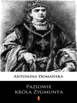 cover image of Paziowie króla Zygmunta