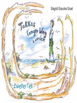 cover image of Takkos langer Weg zurück