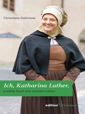 cover image of Ich, Katharina Luther