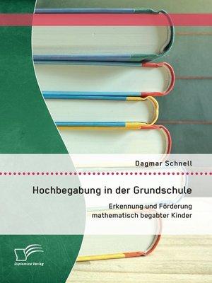 cover image of Hochbegabung in der Grundschule