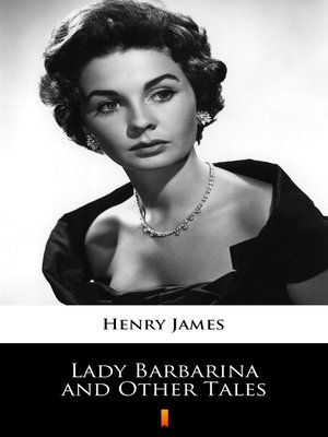 cover image of Lady Barbarina and Other Tales