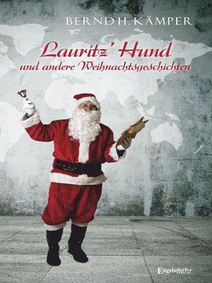 cover image of Lauritz' Hund und andere Weihnachtsgeschichten