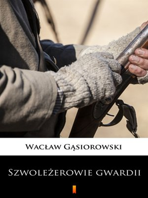 cover image of Szwoleżerowie gwardii