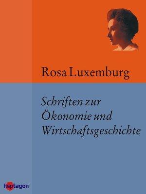 cover image of Schriften zur Ökonomie und Wirtschaftsgeschichte