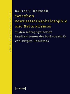 cover image of Zwischen Bewusstseinsphilosophie und Naturalismus