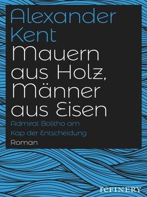 cover image of Mauern aus Holz, Männer aus Eisen