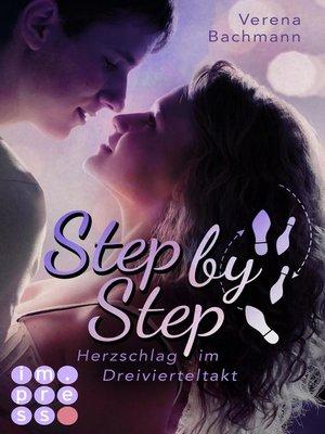 cover image of Step by Step. Herzschlag im Dreivierteltakt