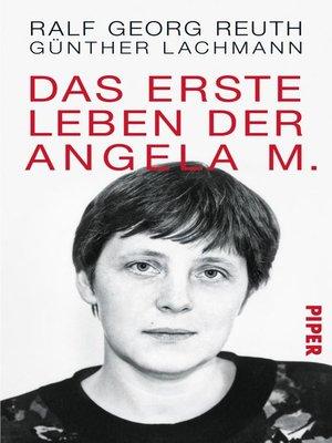 cover image of Das erste Leben der Angela M.