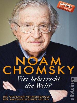 cover image of Wer beherrscht die Welt?