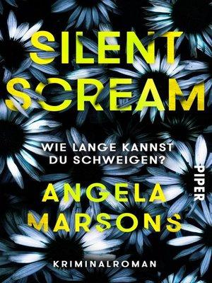 cover image of Silent Scream – Wie lange kannst du schweigen?
