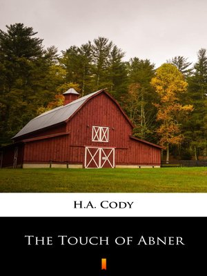 cover image of The Touch of Abner