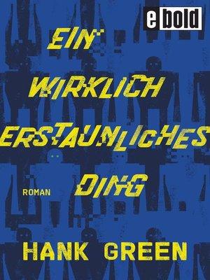 cover image of Ein wirklich erstaunliches Ding
