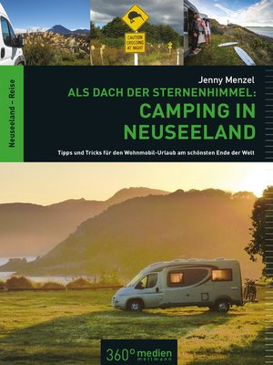 cover image of Als Dach der Sternenhimmel – Camping in Neuseeland