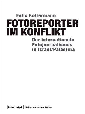 cover image of Fotoreporter im Konflikt