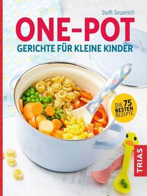cover image of One-Pot--Gerichte für kleine Kinder
