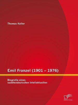 cover image of Emil Franzel (1901 – 1976)