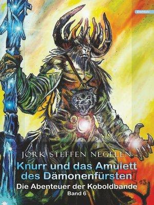 cover image of Knurr und das Amulett des Dämonenfürsten