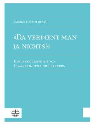 cover image of »Da verdient man ja nichts!«