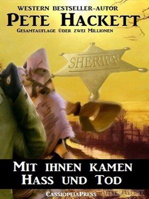 cover image of Mit ihnen kamen Hass und Tod (Western)