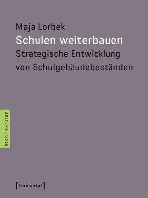 cover image of Schulen weiterbauen