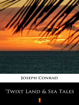 cover image of 'Twixt Land & Sea Tales
