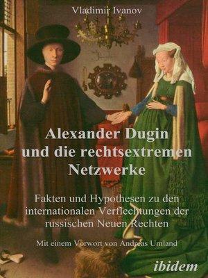 cover image of Alexander Dugin und die rechtsextremen Netzwerke