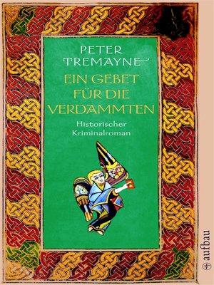 cover image of Ein Gebet für die Verdammten