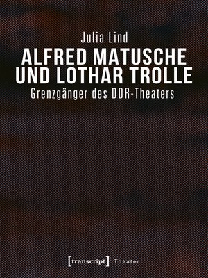 cover image of Alfred Matusche und Lothar Trolle