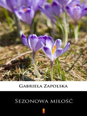 cover image of Sezonowa miłość