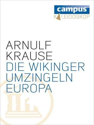 cover image of Die Wikinger umzingeln Europa