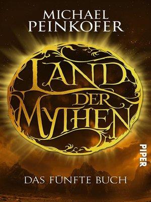 cover image of Land der Mythen [5]