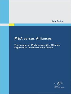 cover image of M&A versus Alliances